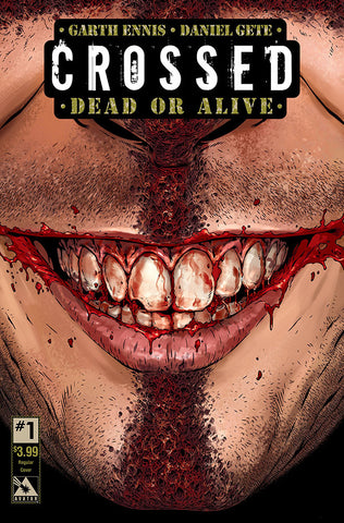 CROSSED: DEAD OR ALIVE #1 - Digital Copy