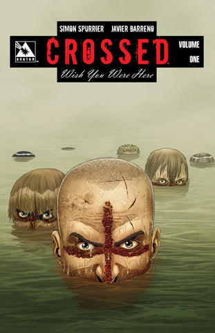 CROSSED: WISH YOU WERE HERE VOL 01 Hardcover