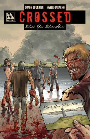 CROSSED: WISH YOU WERE HERE VOL 01 SIGNED Hardcover