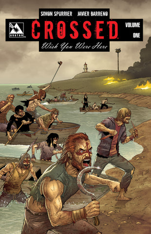 CROSSED: WISH YOU WERE HERE VOL 01 TPB - Digital Download