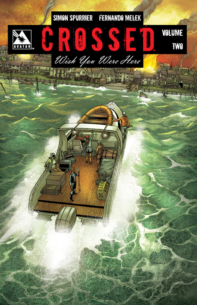 CROSSED: WISH YOU WERE HERE VOL 02 Hardcover