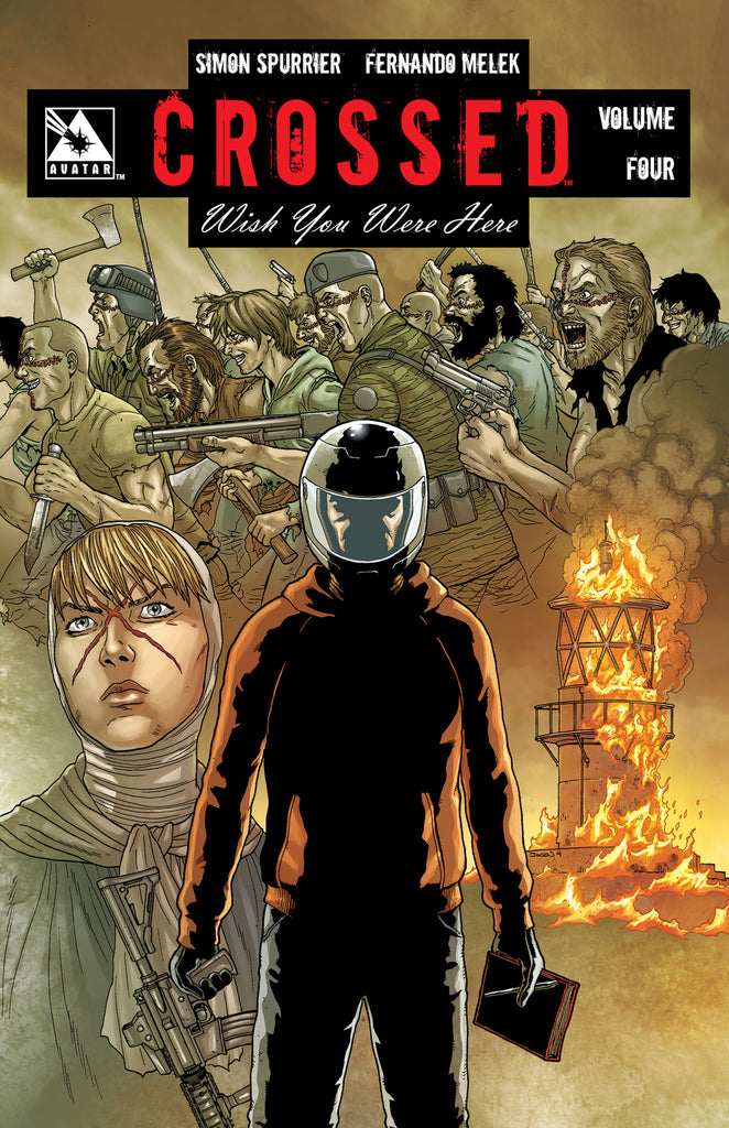 CROSSED: WISH YOU WERE HERE VOL 4 Hardcover