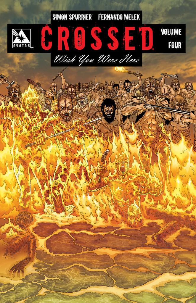 CROSSED: WISH YOU WERE HERE VOL 4 TPB