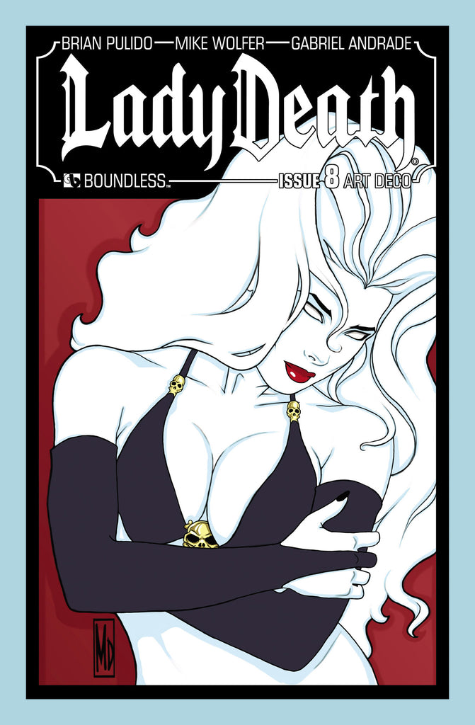 LADY DEATH #8  Art Deco order incentive