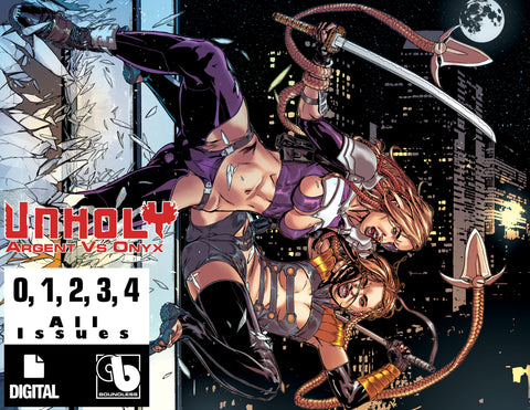 UNHOLY: ARGENT VS ONYX #0,1,2,3,4 - Digital Subscription