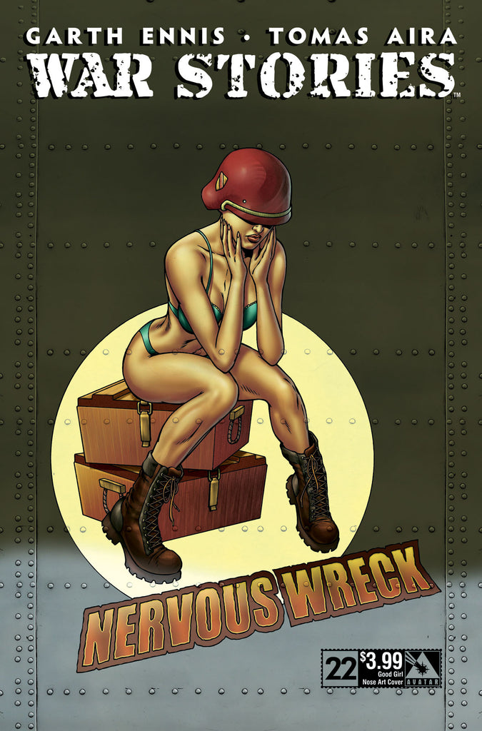 WAR STORIES #22 Good Girl Nose Art