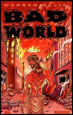 Warren Ellis' Bad World #1