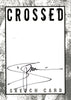 CROSSED: BADLANDS #100 Deluxe Collector Box Set