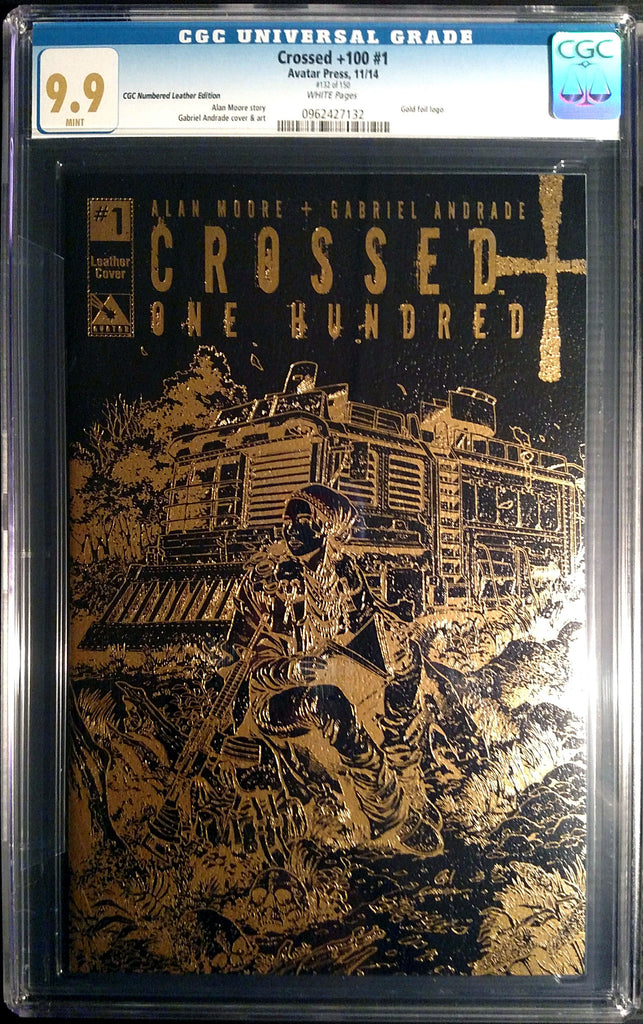 CROSSED +100 #1 Leather CGC 9.9 - Numbered Edition