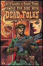 Lansdale and Truman's Dead Folks #1