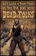 Lansdale and Truman's Dead Folks #3