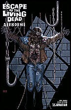 ESCAPE OF THE LIVING DEAD:  Airborne #1 Deadhead