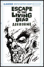 ESCAPE OF THE LIVING DEAD: Airborne #1 Sketch cover
