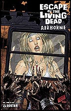 ESCAPE OF THE LIVING DEAD:  Airborne #1 Terror
