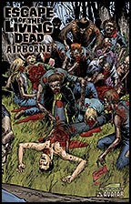 ESCAPE OF THE LIVING DEAD:  Airborne #2 Body Count