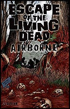 ESCAPE OF THE LIVING DEAD:  Airborne #2 Splatter Stock