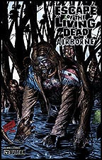 ESCAPE OF THE LIVING DEAD:  Airborne #3 Terror