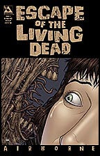 ESCAPE OF THE LIVING DEAD:  Airborne #3 In Your Face