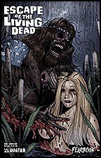 ESCAPE OF THE LIVING DEAD:  Fearbook #1 Undead Rage