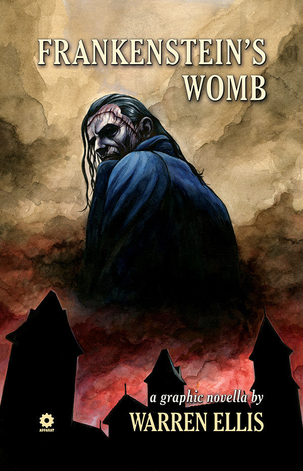 Warren Ellis' FRANKENSTEINS WOMB Hardcover