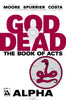 GOD IS DEAD: The Book of Acts Deluxe Box Set
