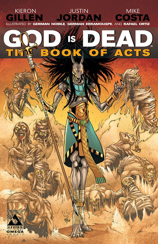 GOD IS DEAD: The Book of Acts #Omega - Anubis