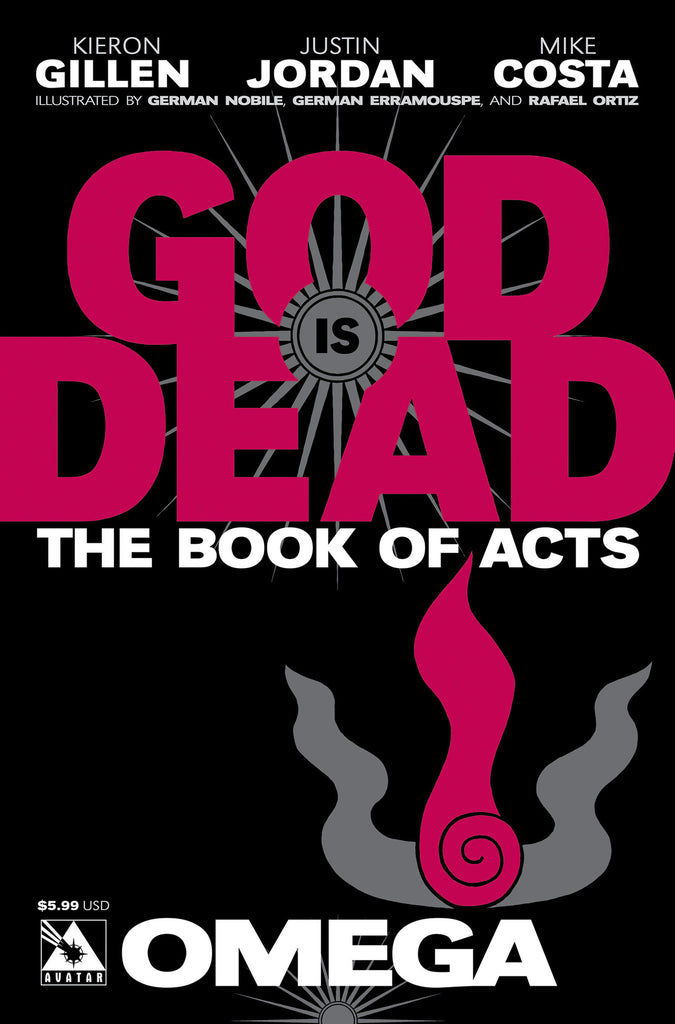 GOD IS DEAD: The Book of Acts #Omega