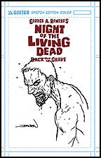 NIGHT OF THE LIVING DEAD:  Back From the Grave Sketch cover