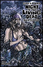 NIGHT OF THE LIVING DEAD:  Back From the Grave Terror
