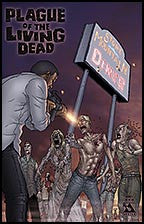 PLAGUE OF THE LIVING DEAD #1