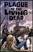 PLAGUE OF THE LIVING DEAD #1 Terror