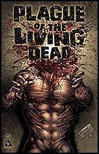PLAGUE OF THE LIVING DEAD #3 Gore