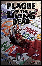 PLAGUE OF THE LIVING DEAD #3 Terror