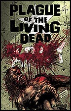 PLAGUE OF THE LIVING DEAD #4 Gore