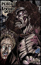 PLAGUE OF THE LIVING DEAD #5 Rotting