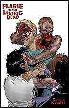 PLAGUE OF THE LIVING DEAD Special #1 Gore
