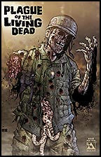 PLAGUE OF THE LIVING DEAD Special #1 Rotting