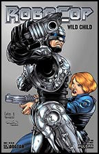 ROBOCOP: Wild Child #1 Detroit's Finest