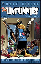 Mark Millar's THE UNFUNNIES #4 Offensive