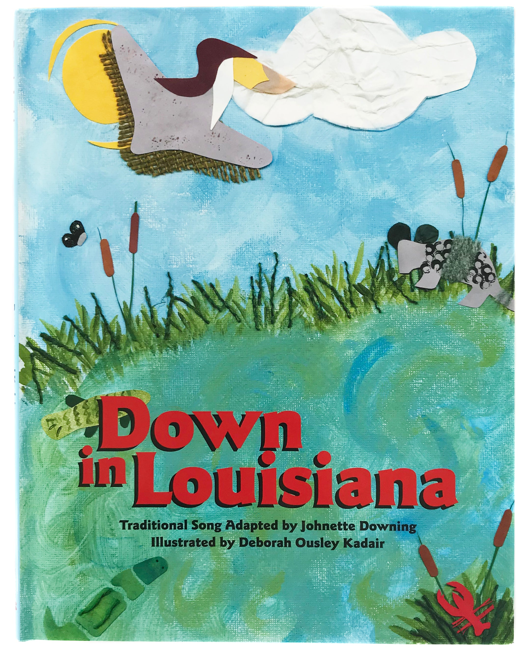 Book - Down in Louisiana