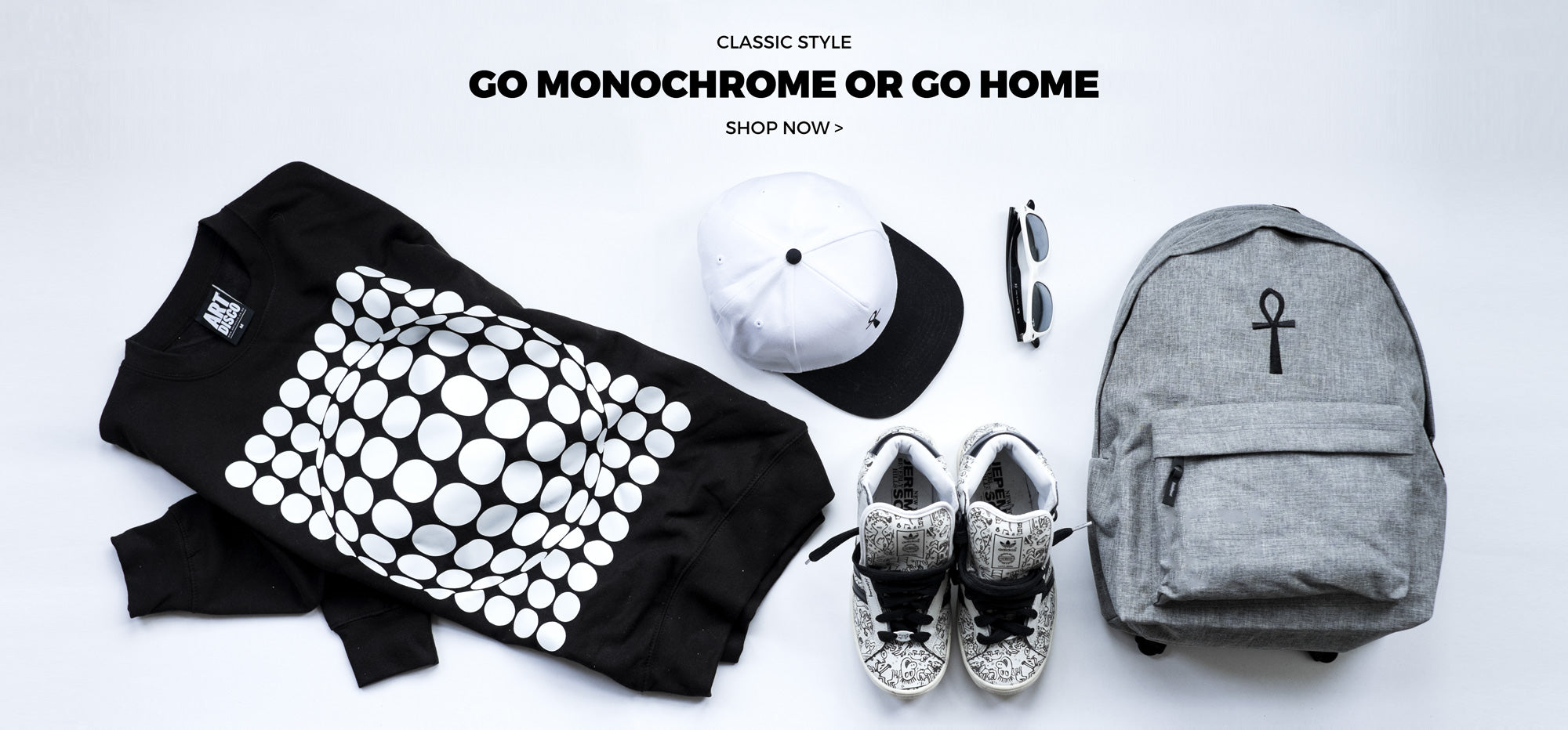 Go Monochrome or Go Home | Shop now
