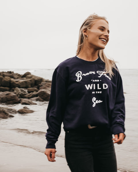 Brave Free & Wild As The Sea Navy Blue Sweatshirt by ART DISCO