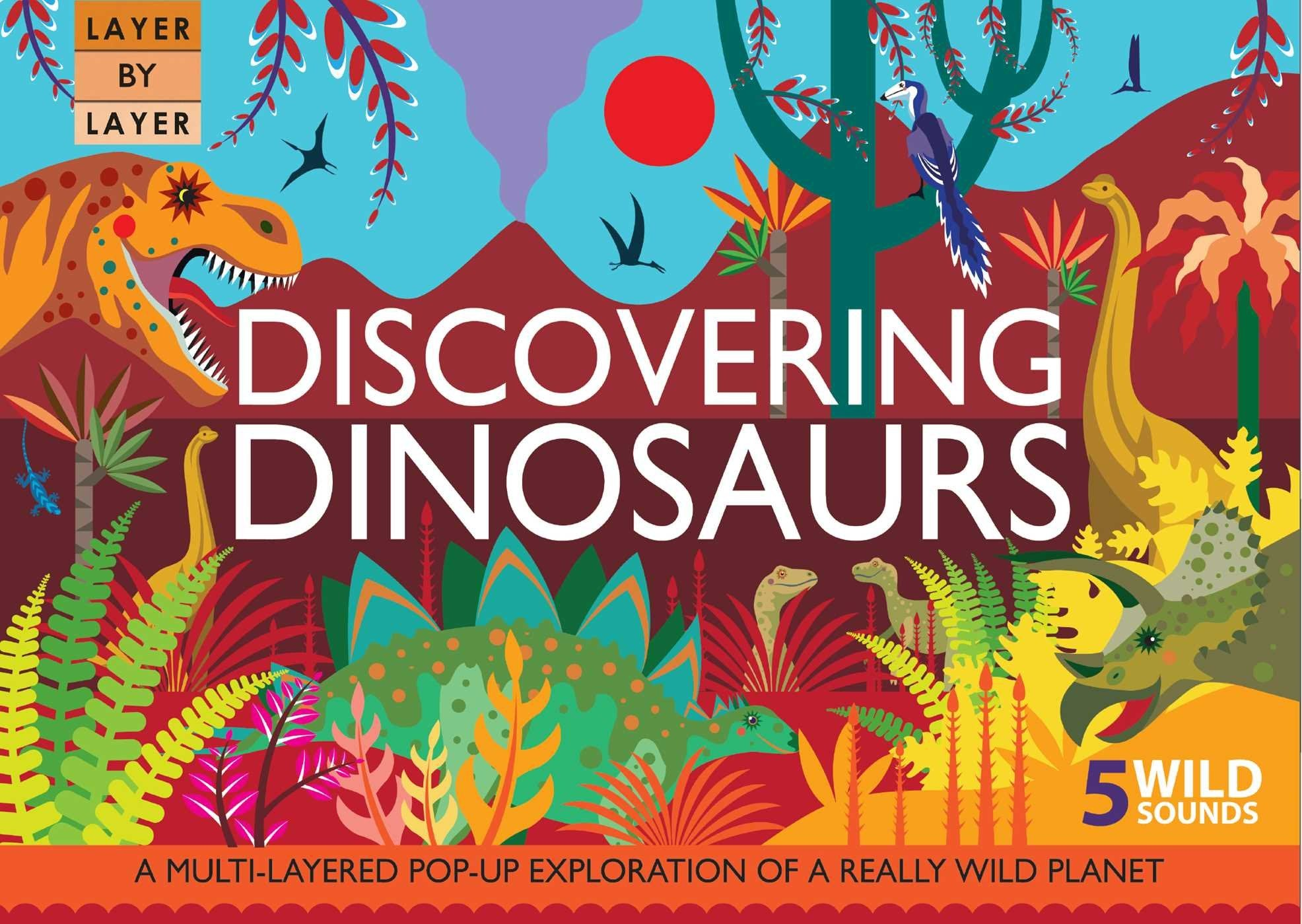 Layer by Layer: Discovering Dinosaurs Sound Storybook