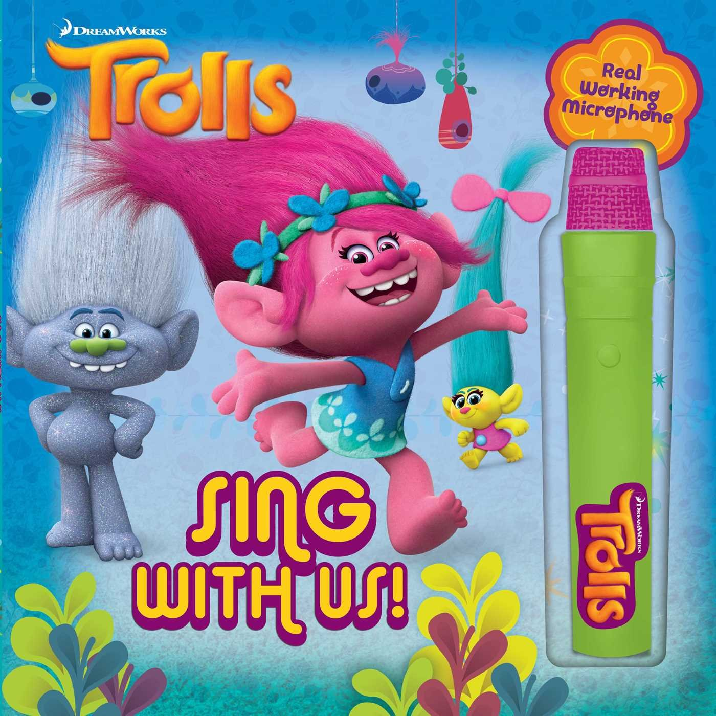 DreamWorks Trolls: Sing with Us! (Book with Microphone)