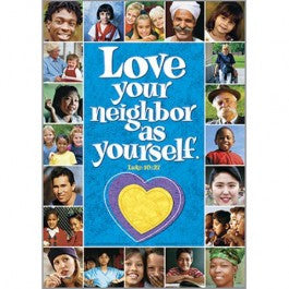 Love your neighbor as yourself Posters