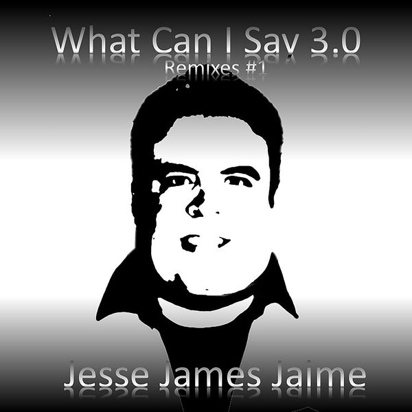 'What Can I Say' 3.0 (Remixes #1) Compact Disc (CD) + (WAV) Download For Purchase $9.49