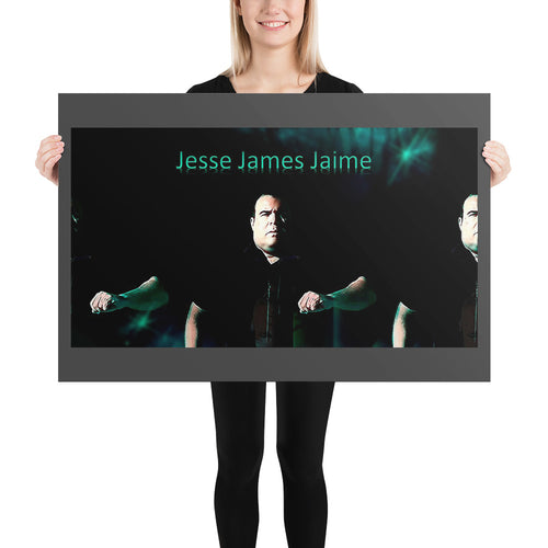 (JjJ) Jesse James Jaime Photo paper poster #2 'I Need A New Mix' 3.0