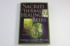 Sacred Herbal and Healing Beers -- Stephen Harrod Buhner