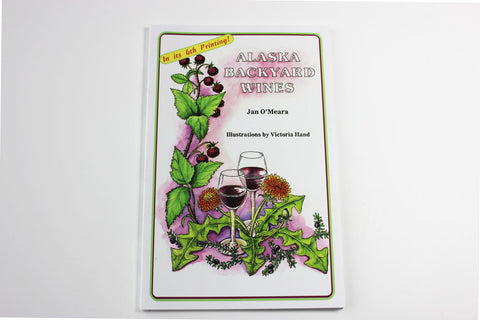 Alaska Backyard Wines -- Jan O'Meara