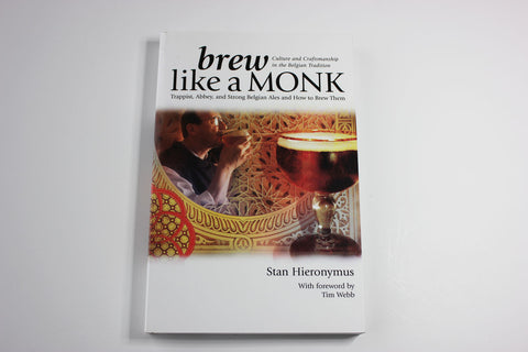 Brew Like A Monk -- Stan Hieronymus